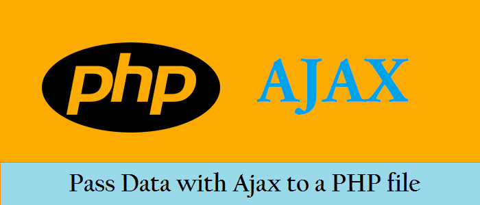 Pass-Data-with-Ajax-to-a-PHP-file